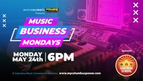 The Columbus Music Commission and Power 1075/1063 presents Music Business Mondays